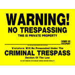 "No Trespassing Sign (12"" x 16"")"