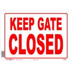 "Keep Gate Closed Sign, 10"" x 14"""