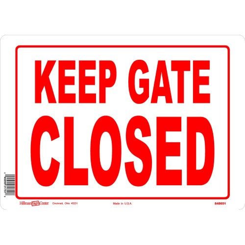 Keep Gate Closed Sign, 10