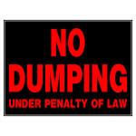 "No Dumping Sign, 15"" x 19"""