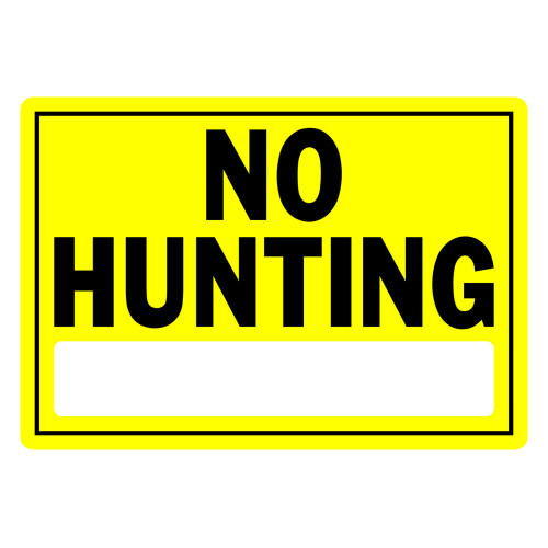 No Hunting Sign Yellow and Black (10