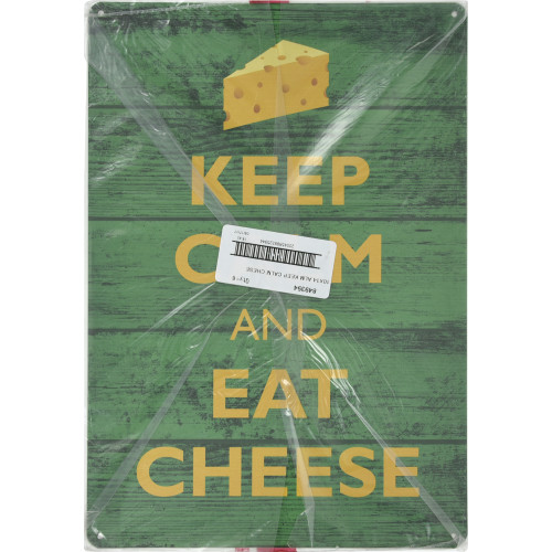Keep Calm Eat Cheese Novelty Sign (10