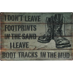 "Aluminum I Don't Leave Footprints in the Sand Sign, 12"" x 18"""