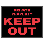 "Keep Out Private Property Sign (15"" x 19"")"