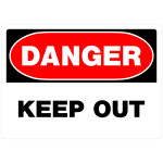 "Danger Keep Out Sign (10"" x 14"")"