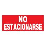 "Spanish No Parking Sign, 6"" x 15"""