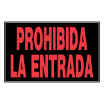 """Spanish Keep Out Sign, 8"""" x 12"""""""