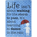 "Learning to Dance in the Rain Novelty Sign (10"" x 14"")"