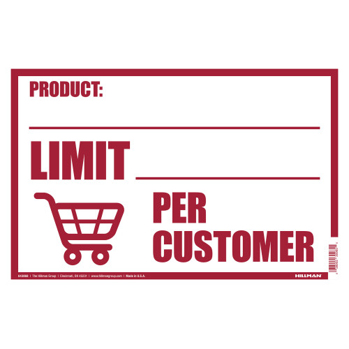 Hillman Limit Per Customer Sign (8