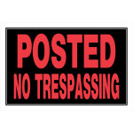"Posted No Trespassing Sign (8"" x 12"")"