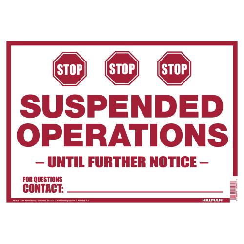 Hillman Suspended Operations Sign (10