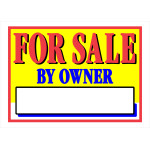 "For Sale by Owner Vibrant Sign, 10"" x 14"""