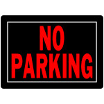 "No Parking Sign (10"" x 14"")"