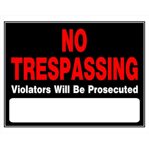 No Trespassing Violators will be Prosecuted Sign (15