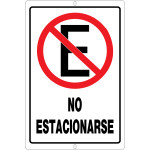 "Spanish No Parking Sign, 12"" x 18"""