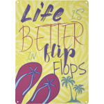 "Life is Better with Flip Flops Novelty Sign (10"" x 14"")"