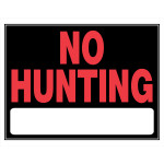 "No Hunting Sign (15"" x 19"")"