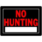 "No Hunting Sign Black and Red (10"" x 14"")"
