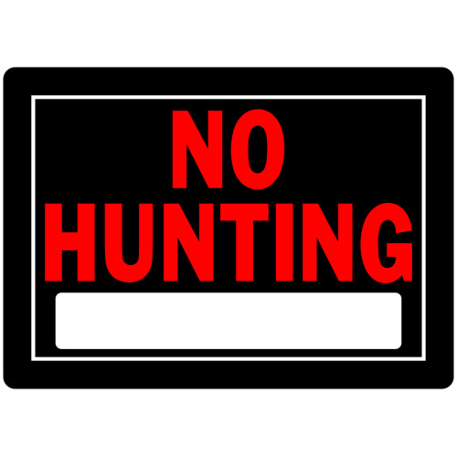 No Hunting Sign Black and Red (10