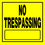 "No Trespassing Sign (11"" x 11"")"