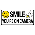 "Smile You're on Camera Sign (5"" x 10"")"