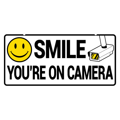 Smile You're on Camera Sign (5