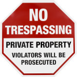 "No Trespassing Sign (12"" x 12"")"
