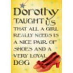 "Aluminum Wizard Of OZ Dorothy Sign 10"" x 14"""