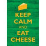 "Aluminum Keep Calm Eat Cheese Sign 10"" x 14"""