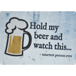 "Hold My Beer Novelty Sign (10"" x 14"")"