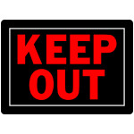 "Keep Out Sign (10"" x 14"")"