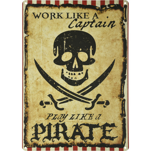 Aluminum Work Like a Captain, Play Like a Pirate Sign, 10