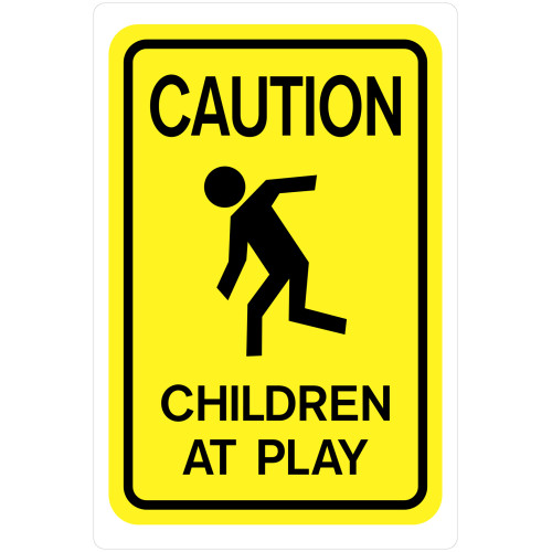 Yellow Caution Children at Play Sign, 18 x 12