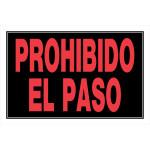 """Spanish No Trespassing Sign, 15"""" x 19"""""""